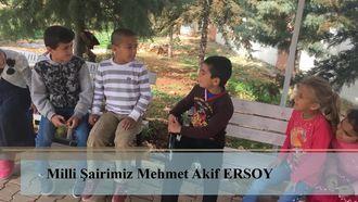 Öğrencilerimizden Mehmet Akif ERSOY'un Hayatı izle