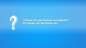 Türkiye'nin Yüzölçümü Ne Kadardır? En Büyük Yüzölçümüne Sahip İlimiz Hangis... izle