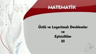 Üstlü ve Logaritmalı Denklemler ve Eşitsizlikler - 3 izle