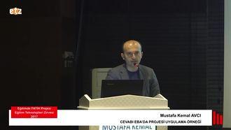 FATİH ETZ 2017: Mustafa Kemal AVCI - CEVABI EBA'DA PROJESİ UYGULAMA ÖRNEĞİ izle