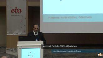 FATİH ETZ 2016: Mehmet Fatih BÜTÜN - Öğretmen- Din Öğretiminde E-İçeriklerin Öne... izle