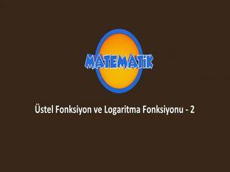 Üstel Fonksiyon ve Logaritma Fonksiyonu - 2 izle