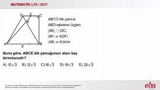 Yamuk Alan (2017 LYS - MATEMATİK) izle