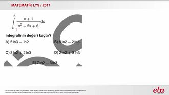 İntegral  Dönüşüm (2017 LYS-MATEMATİK) izle