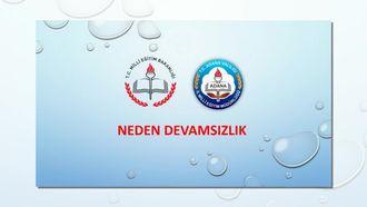 Adana - Neden Devamsızlık izle