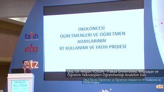 FATİH ETZ 2016 :  Yrd. Doç. Dr. Nilgün TOSUN - Trakya Üniversitesi, Bilgisayar ve Öğ... izle