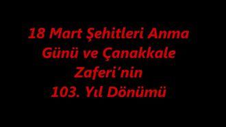 18 Mart Şehitleri Anma Günü ve Çanakkale Zaferi'nin 103. Yıl Dönümü izle