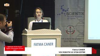 FATİH ETZ 2017: Fatma CANER - VEX ROBOTİK İLE STEM EĞİTİMİ izle