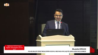 FATİH ETZ 2017: Mustafa ERGUN - FEN BİLİMLERİ ÖĞRETMENLERİNİN SOSYAL MEDYADA PAYLA... izle