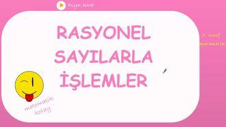 7. sınıf matematik RASYONEL SAYILARLA İŞLEMLER konu anlatımı izle