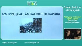 İzmir'in İşgali, Amiral Bristol Raporu izle