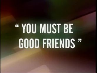 You must be good friends izle