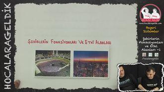 Şehirlerin Fonksiyonları ve Etki Alanları -1 izle