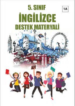 5. Sınıf İngilizce 1A Destek Materyali 2017-2018