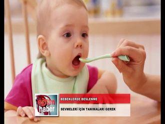 Bebeklere Yiyecekler Karıştırarak Değil, Ayrı Ayrı Verilmeli (01.11.2012) izle