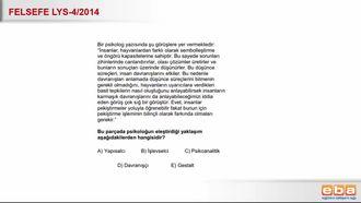 2014 LYS4 Felsefe Psikolojik Yaklaşımlar izle