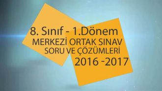 8. Sınıf 1. Dönem Merkezi Ortak Sınav (2016 - 2017) - Matematik izle