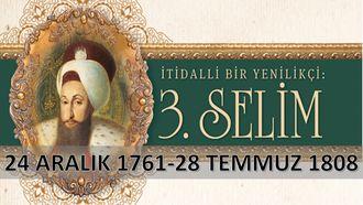 III. Selim Dönemi Siyasi Gelişmeleri izle