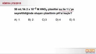 2015 LYS- pH Hesaplamaları izle