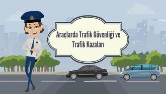 TRAFİK GÜVENLİĞİ VE TRAFİK İŞARETLERİ (Araçlarda güvenli yolculuk - Neden emniy... izle